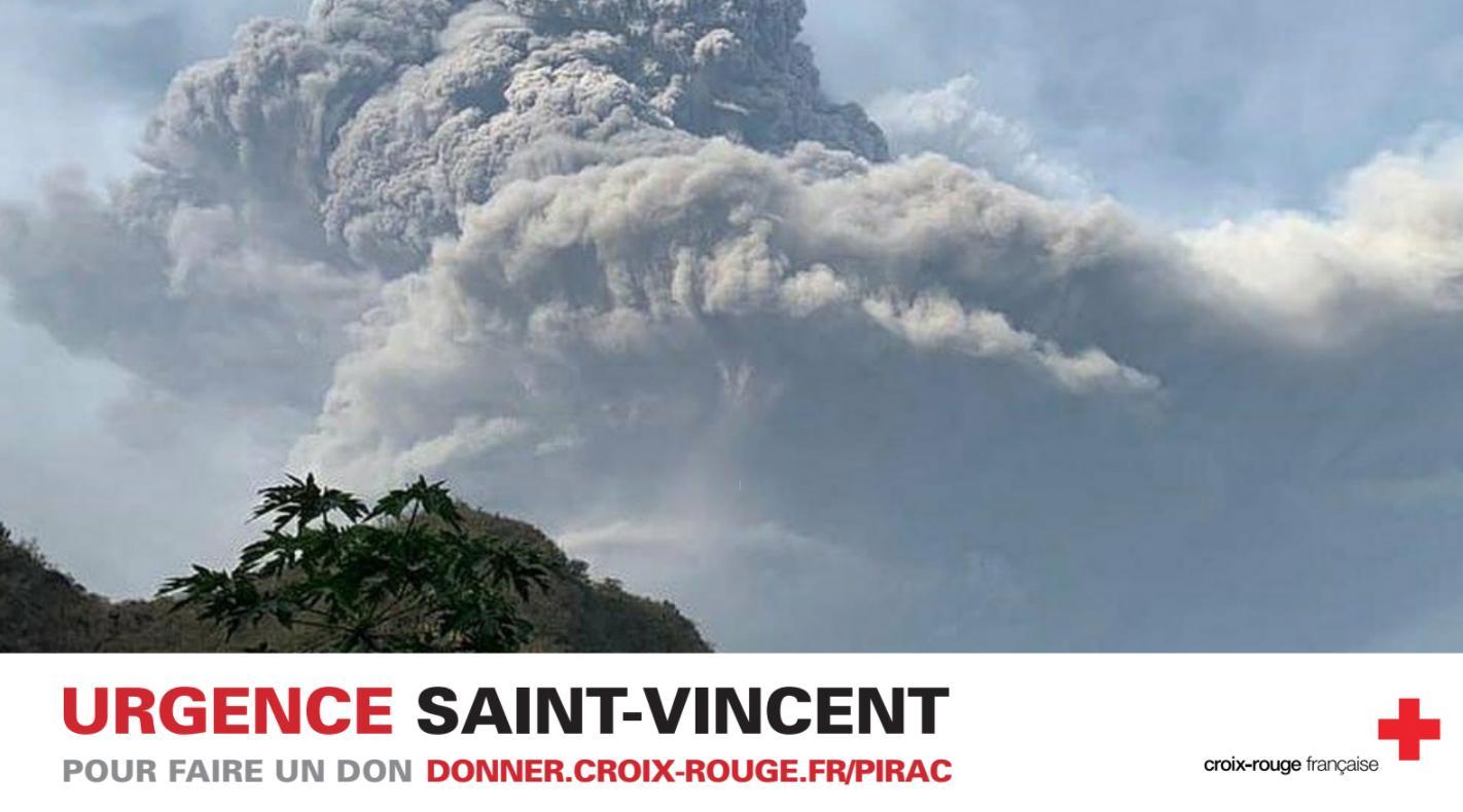Eruption de La Soufrière à Saint-Vincent : La Croix -Rouge françaiselance un appel aux dons
