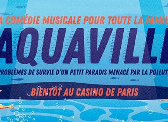 """La beauté des fonds marins réunionnais en lumière sur la comédie musicale """"Aquaville"""" jouée au Casino de Paris le 26 mai 2021"""