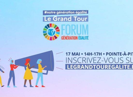 Guadeloupe : Une étape du Grand Tour #NotreGénérationEgalité à Pointe-à-Pitre